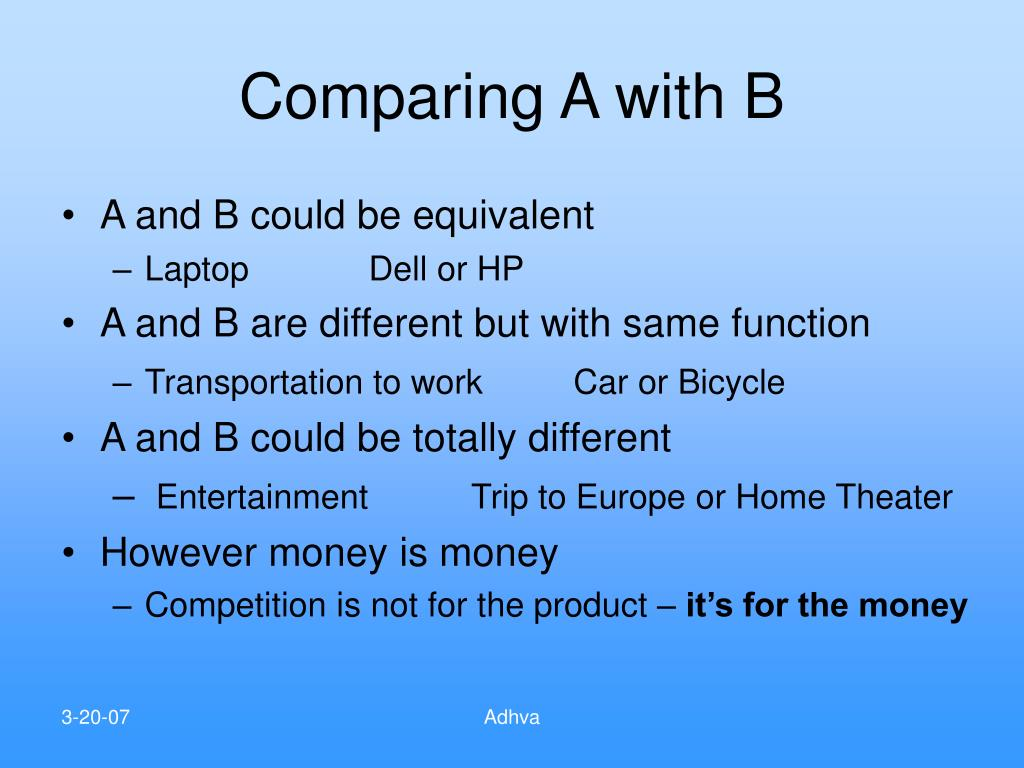 Comparing A with B