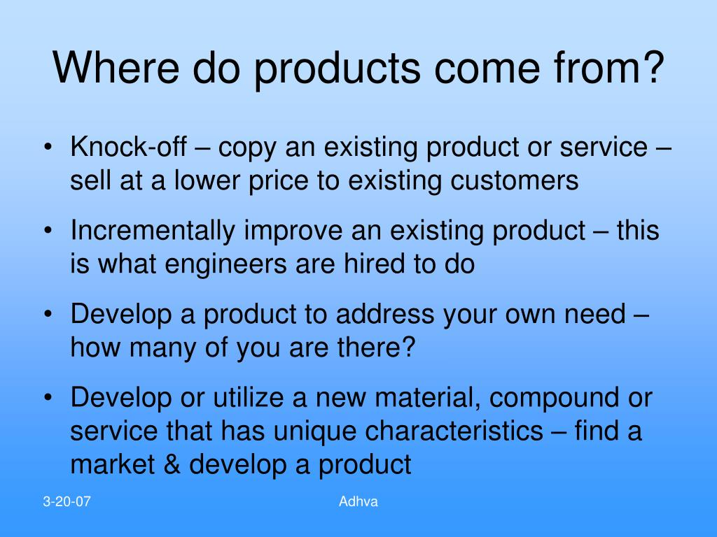 Where do products come from?