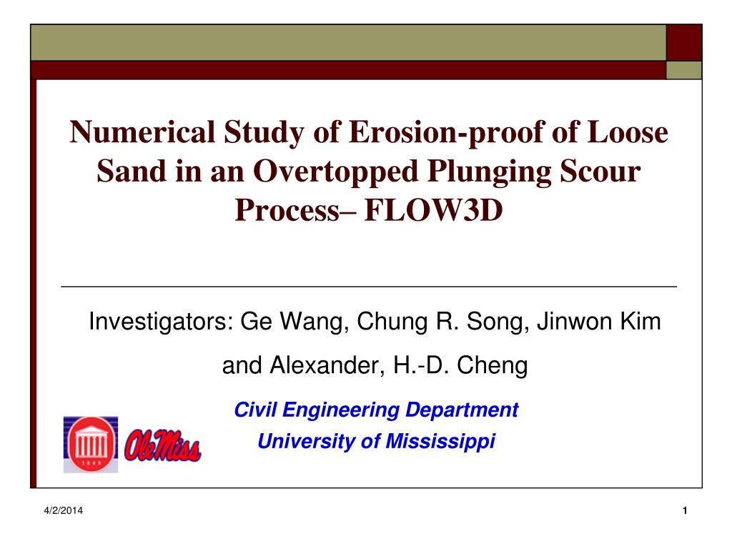 numerical study of erosion proof of loose sand in an overtopped plunging scour process flow3d l.