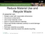 reduce material use and recycle waste1
