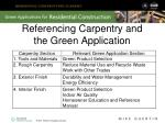 referencing carpentry and the green application
