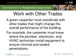 work with other trades