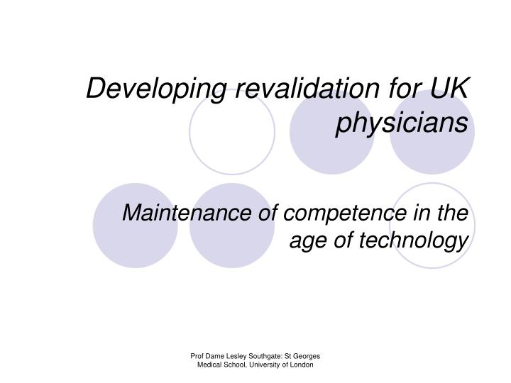 developing revalidation for uk physicians n.