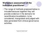 workplace assessment of the individual practitioner