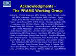 acknowledgments the prams working group