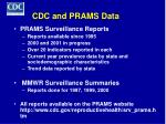 cdc and prams data