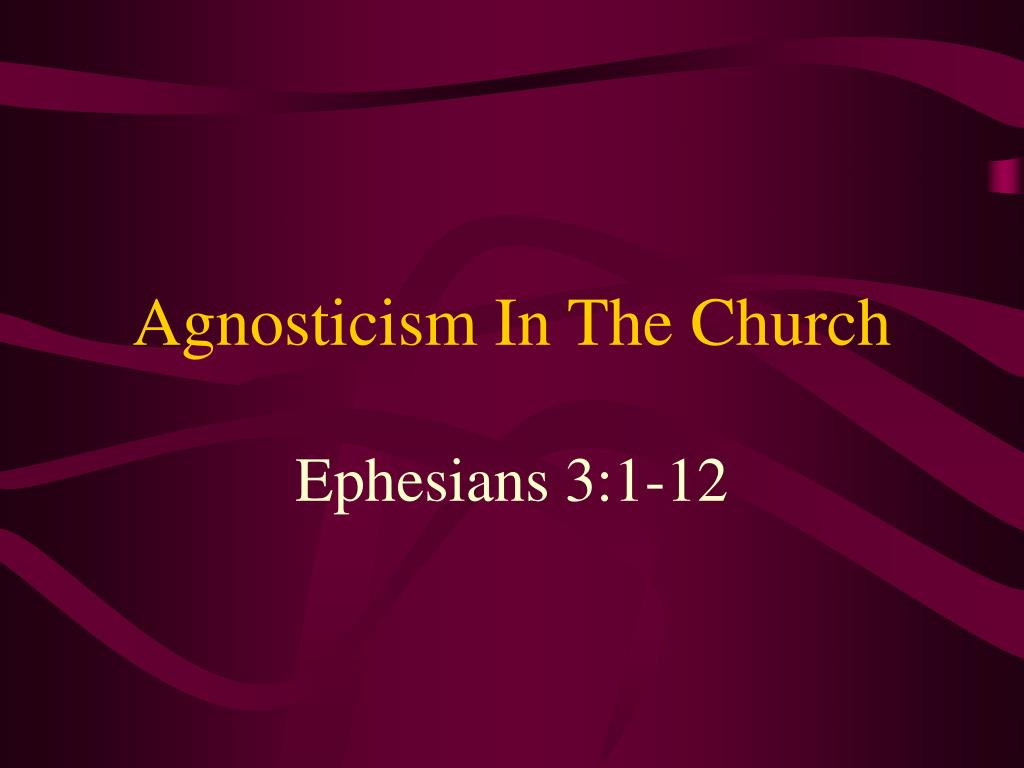 agnosticism in the church l.