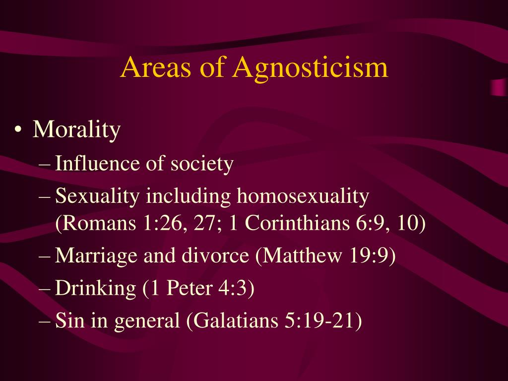 Areas of Agnosticism