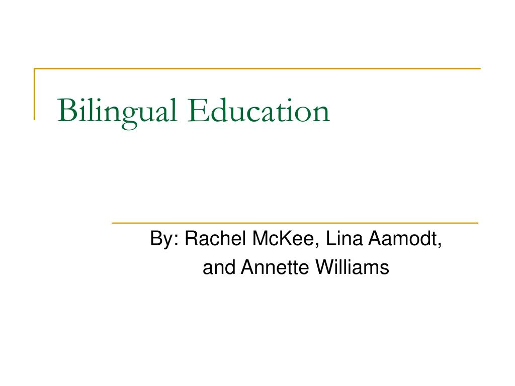 bilingual education l.