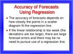 accuracy of forecasts using regression