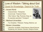 love of wisdom talking about god quest for knowledge search for truth