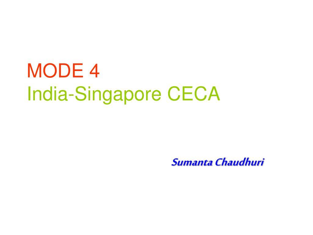 mode 4 india singapore ceca l.