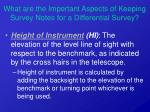 what are the important aspects of keeping survey notes for a differential survey19