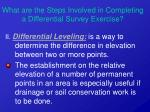 what are the steps involved in completing a differential survey exercise