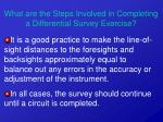 what are the steps involved in completing a differential survey exercise33