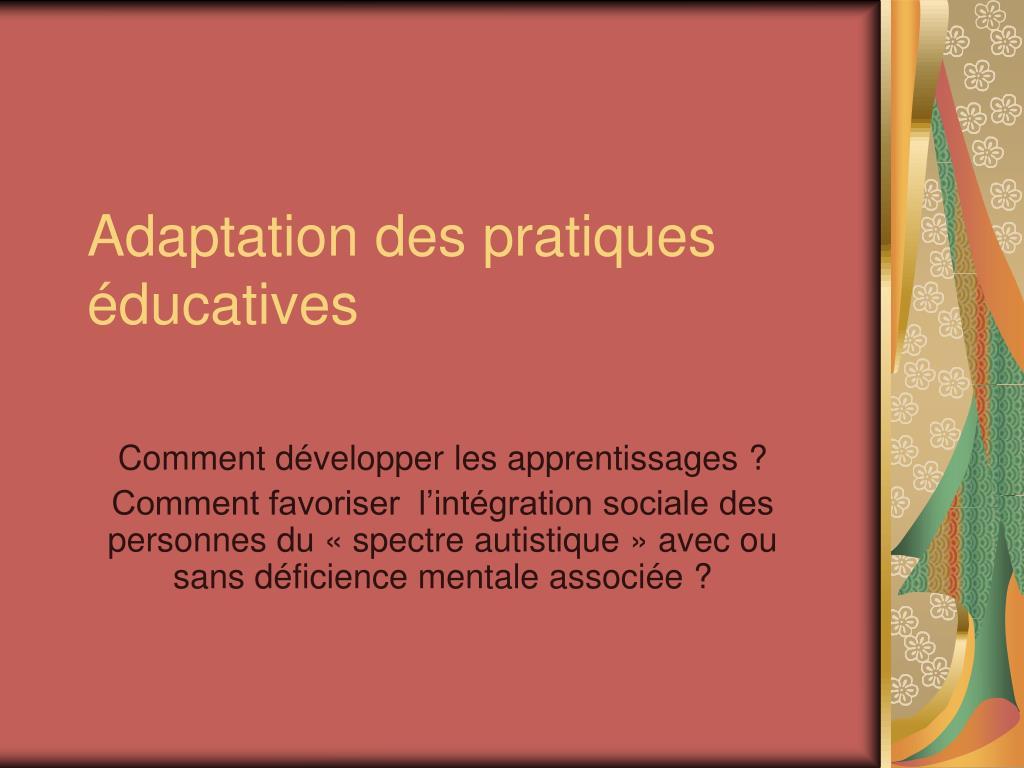 adaptation des pratiques ducatives l.
