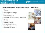 freedom blue benefits cont d