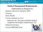 freedom blue medical management cont d