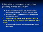 t0b08 what is considered to be a proper grounding method for a tower45