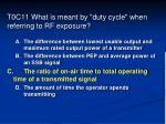 t0c11 what is meant by duty cycle when referring to rf exposure73