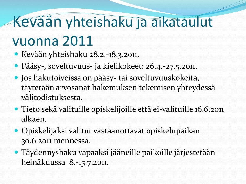 kev n yhteishaku ja aikataulut vuonna 2011 l.
