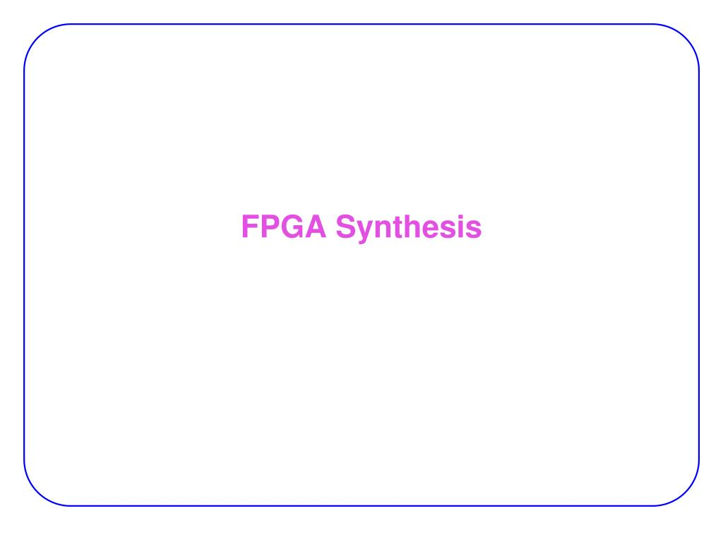 fpga synthesis l.