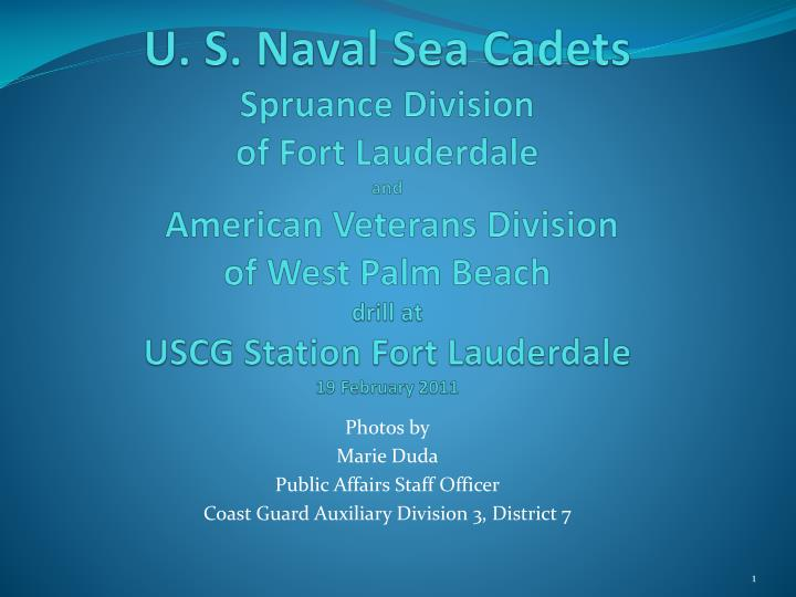 photos by marie duda public affairs staff officer coast guard auxiliary division 3 district 7 n.