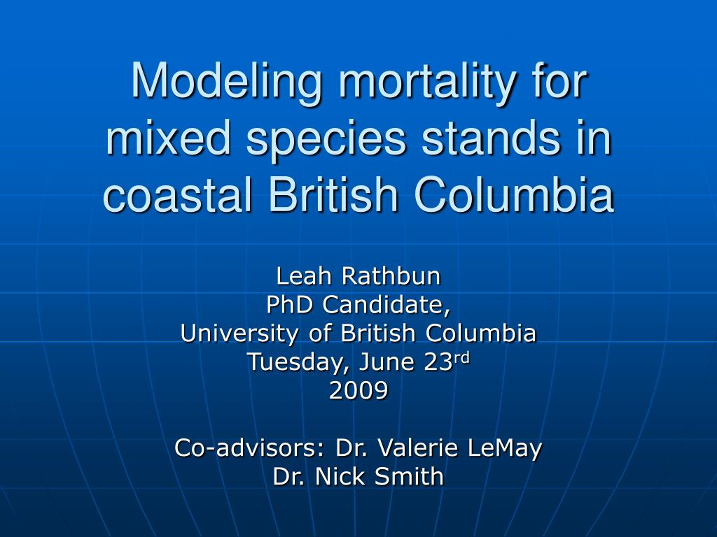 modeling mortality for mixed species stands in coastal british columbia l.