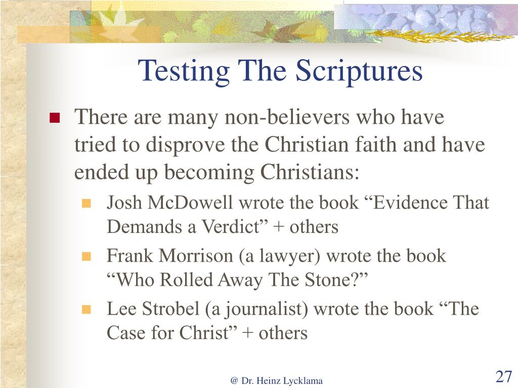 Testing The Scriptures