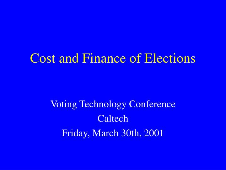 cost and finance of elections n.
