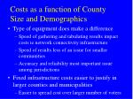 costs as a function of county size and demographics