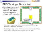 bms topology distributed