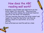how does the abc reading wall work