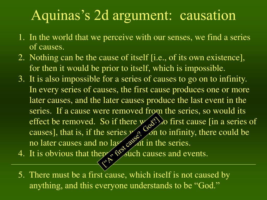Aquinas's 2d argument:  causation