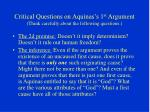 critical questions on aquinas s 1 st argument think carefully about the following questions