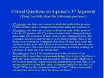 critical questions on aquinas s 3 rd argument think carefully about the following questions