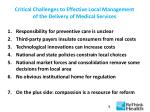 critical challenges to effective local management of the delivery of medical services