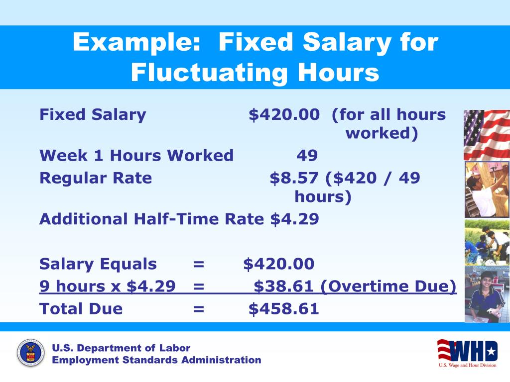 Example:  Fixed Salary for