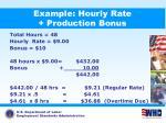 example hourly rate production bonus