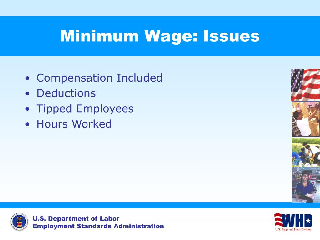 Minimum Wage: Issues