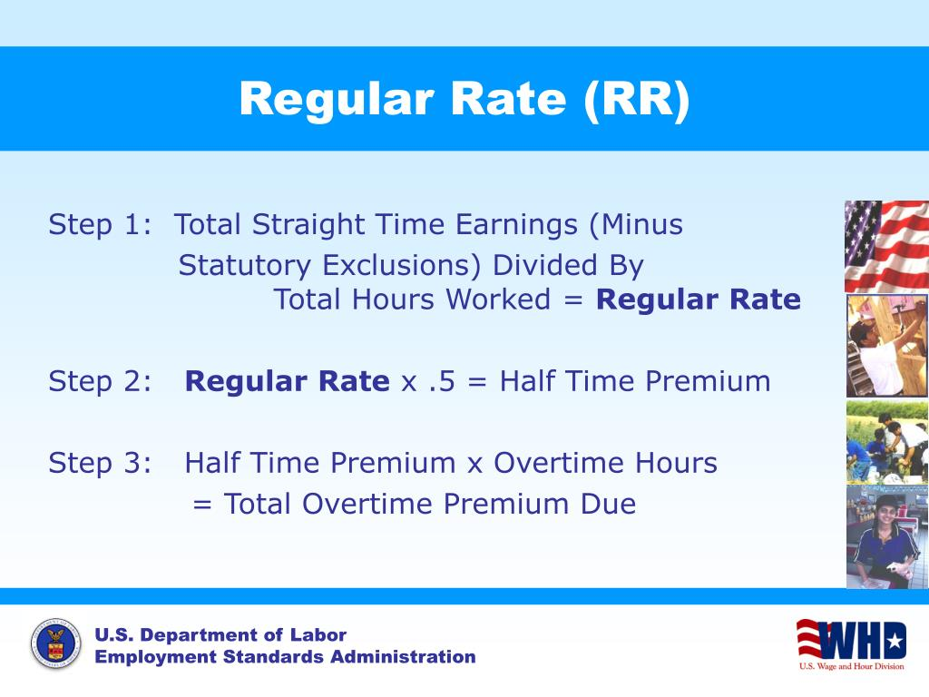 Regular Rate (RR)