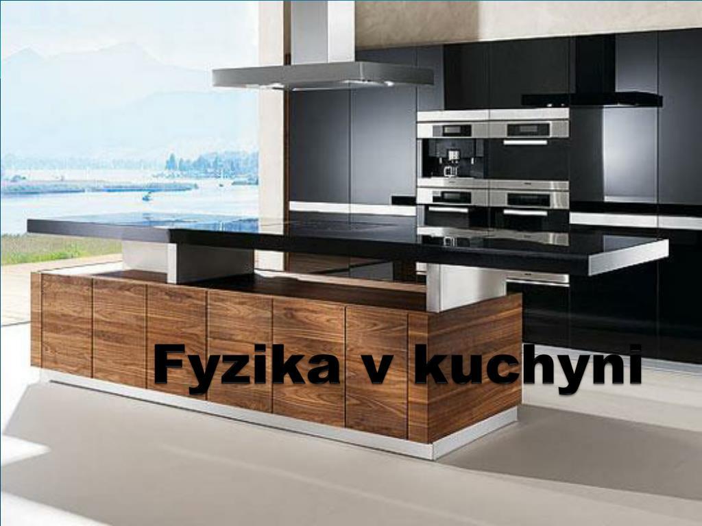 fyzika v kuchyni l.