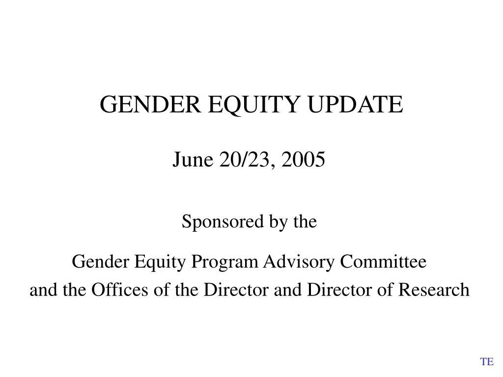 gender equity update l.
