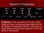 vitamin c production