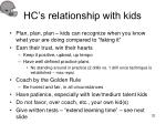hc s relationship with kids