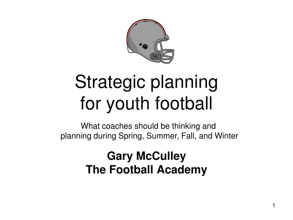 strategic planning for youth football l.