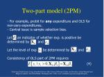two part model 2pm