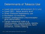 determinants of tobacco use