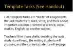 template tasks see handout