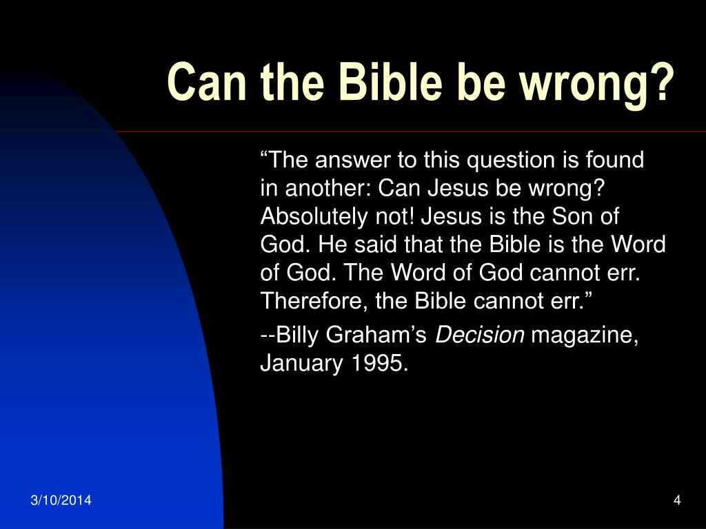 Can the Bible be wrong?